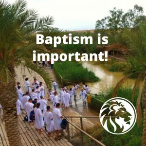 Baptism is important.